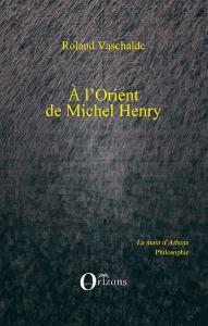 a-l-orient-de-michel-henry-191x300 Michel Henry